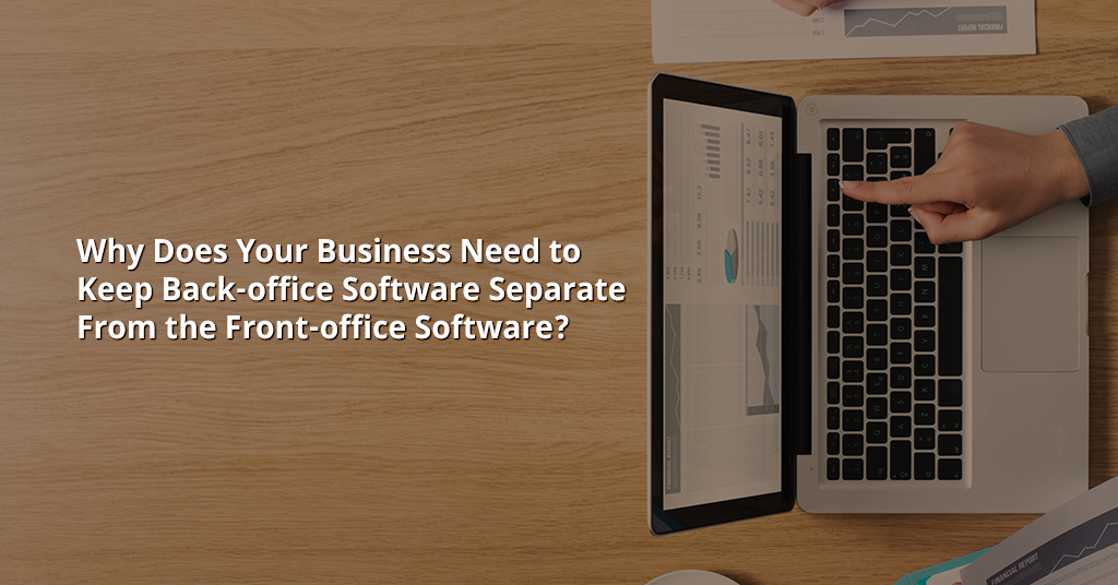 Back-Office Software and Front-Office Software