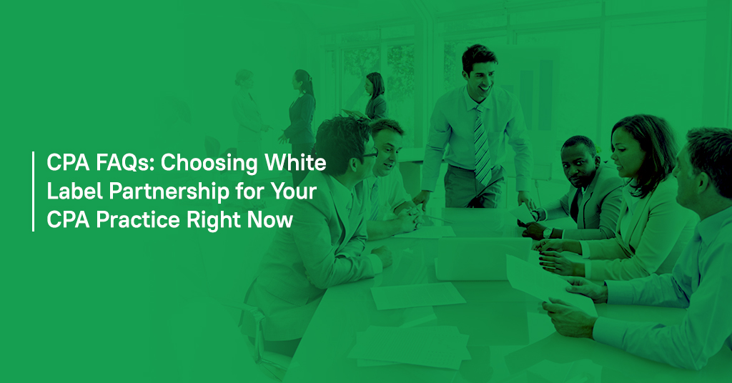 Choosing White Label Partnership for Your CPA Practice