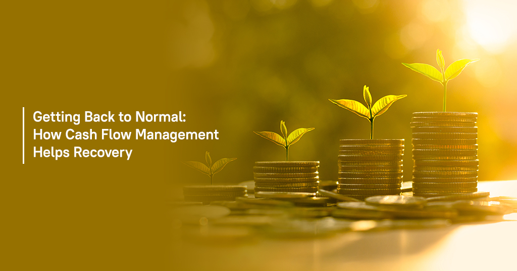 Cash Flow Management Helps Recovery
