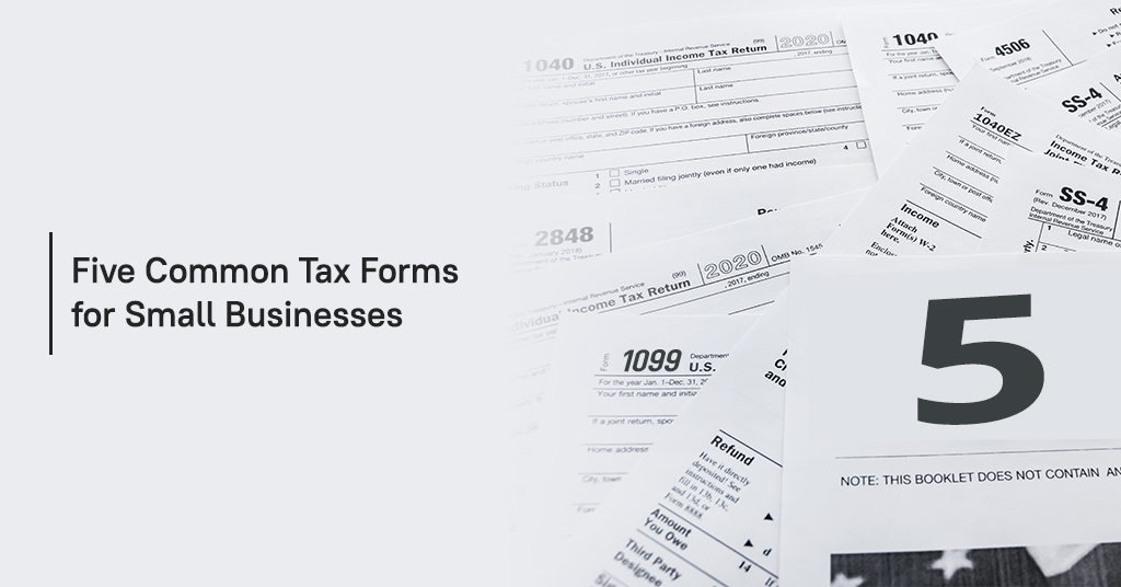 Five common small business tax forms