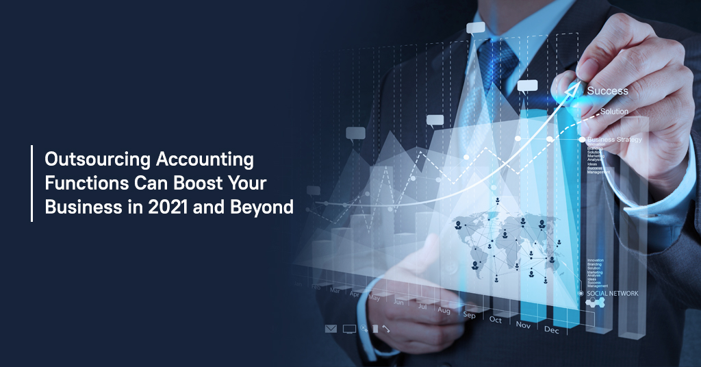 Outsourcing Accounting Functions Can Boost Your Business
