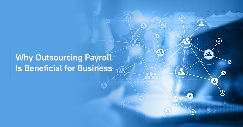 Why outsourcing payroll