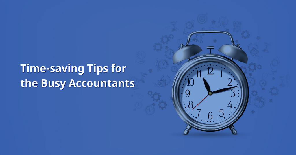 time saving tips for the busy accountants